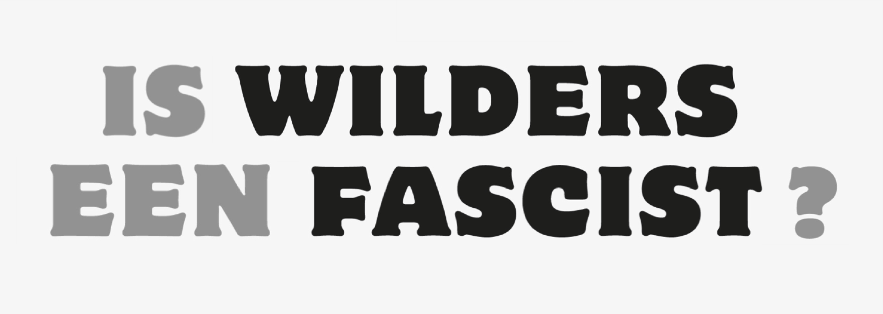 Is-Wilders-een-fascist
